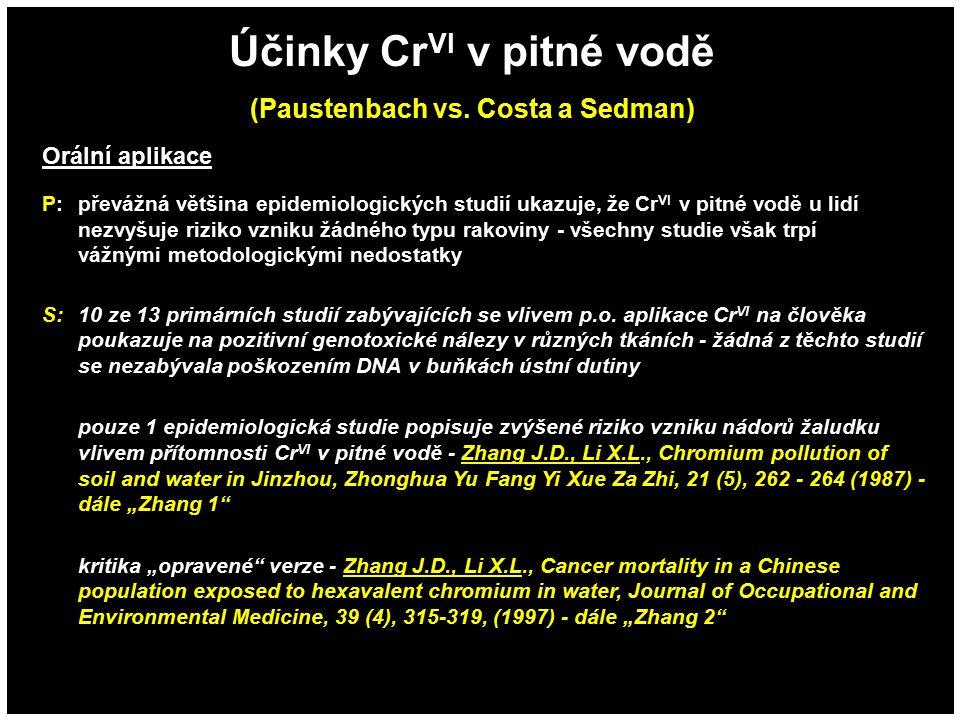 Účinky CrVI v pitné vodě (Paustenbach vs. Costa a Sedman)