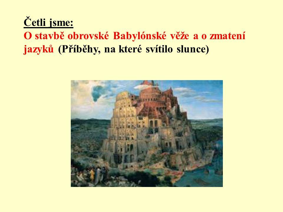 Četli jsme: O stavbě obrovské Babylónské věže a o zmatení jazyků (Příběhy, na které svítilo slunce)