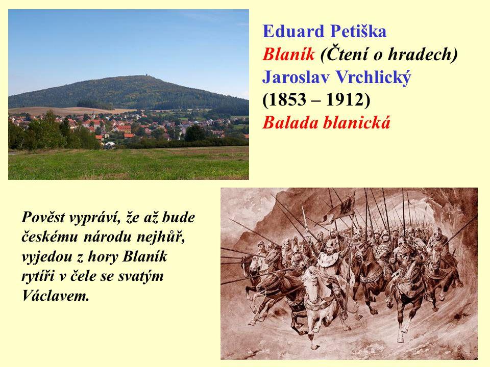 Blaník (Čtení o hradech) Jaroslav Vrchlický (1853 – 1912)