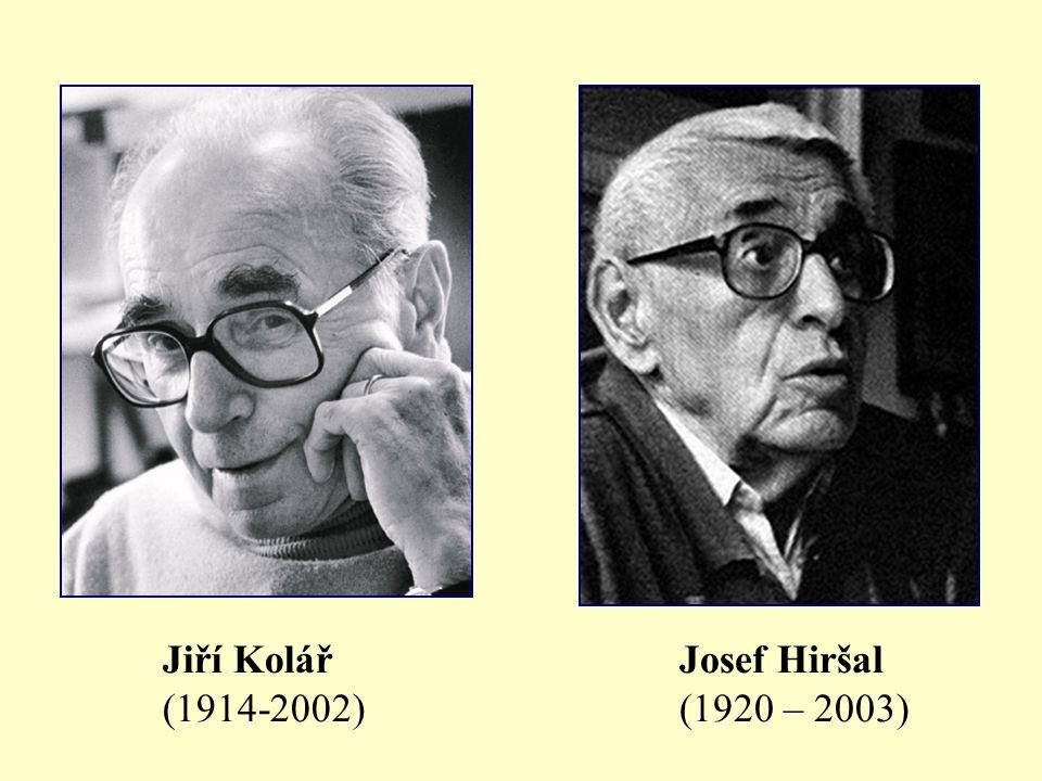Jiří Kolář (1914-2002) Josef Hiršal (1920 – 2003)