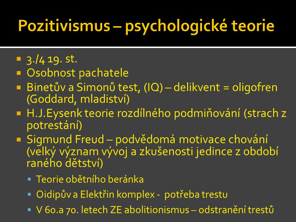 Pozitivismus – psychologické teorie