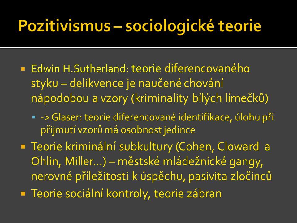 Pozitivismus – sociologické teorie