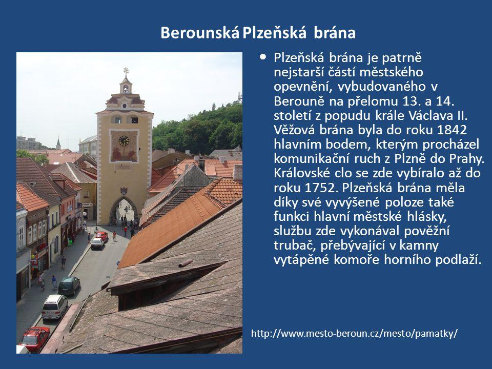 Berounská Plzeňská brána