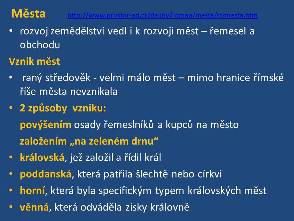 Města http://www.prostor-ad.cz/dejiny/roman/mesta/strmesta.htm