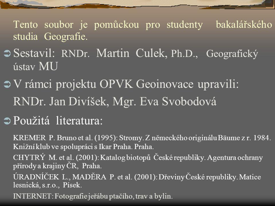 Tento soubor je pomůckou pro studenty bakalářského studia Geografie.