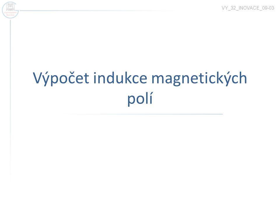 Výpočet indukce magnetických polí