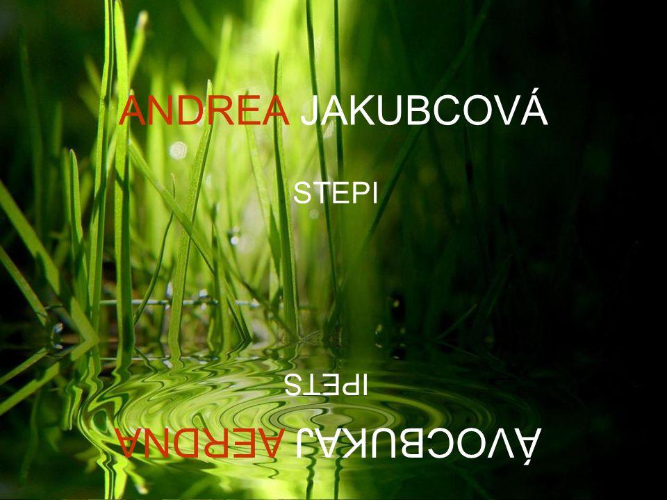ANDREA JAKUBCOVÁ STEPI IPETS ÁVOCBUKAJ AERDNA