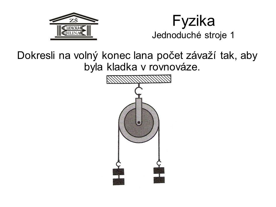 Fyzika Jednoduché stroje 1