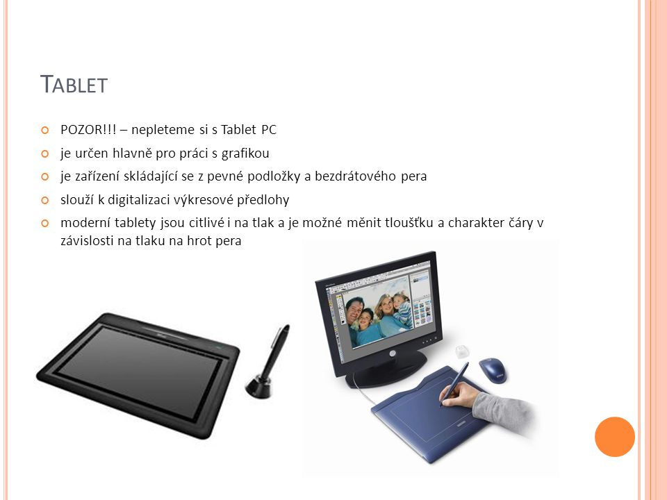 Tablet POZOR!!! – nepleteme si s Tablet PC