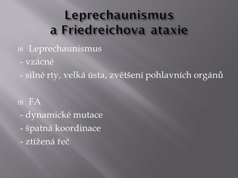 Leprechaunismus a Friedreichova ataxie