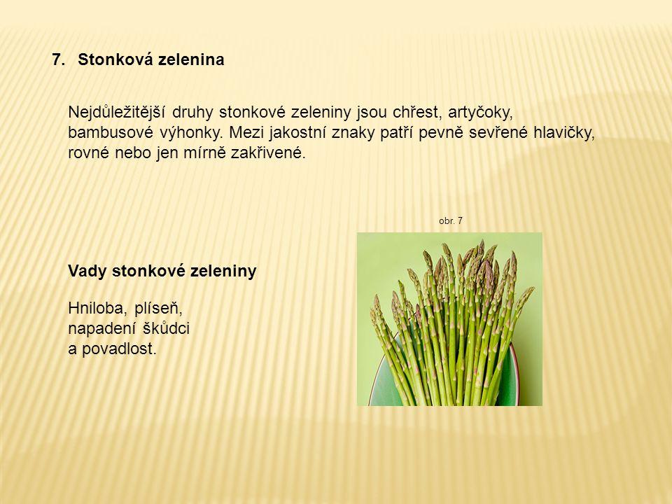 Vady stonkové zeleniny