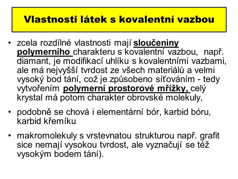 Vlastnosti látek s kovalentní vazbou
