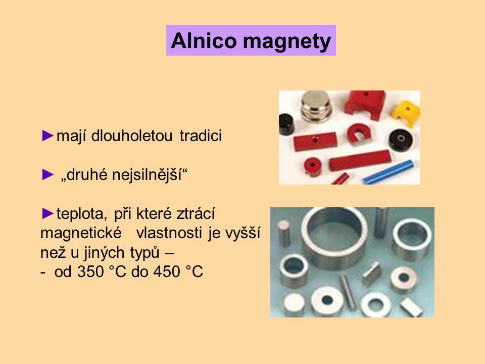 """Alnico magnety mají dlouholetou tradici """"druhé nejsilnější"""