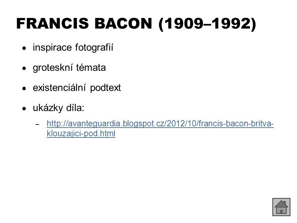 FRANCIS BACON (1909–1992) inspirace fotografií groteskní témata