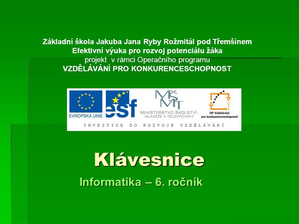 Klávesnice Informatika – 6. ročník
