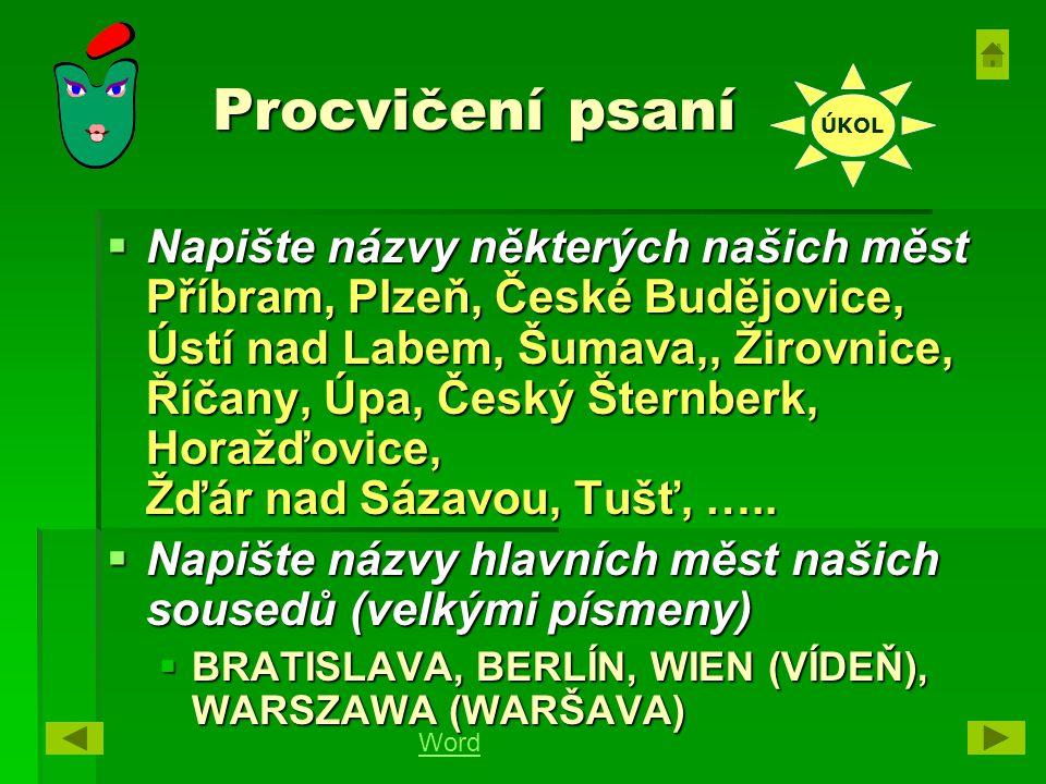 Procvičení psaní ÚKOL.