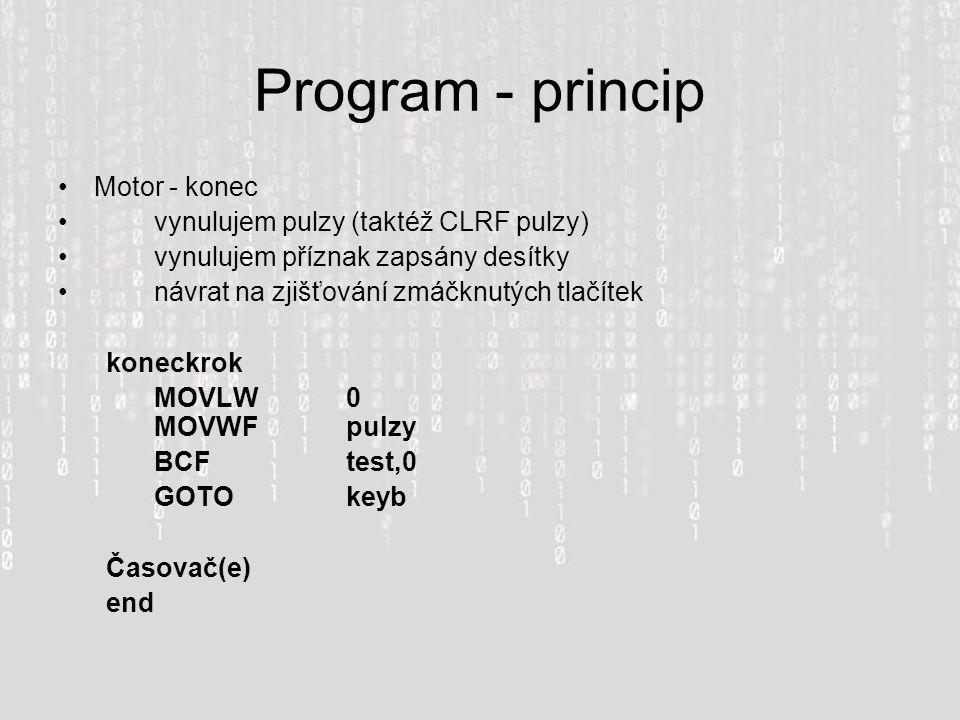 Program - princip Motor - konec vynulujem pulzy (taktéž CLRF pulzy)
