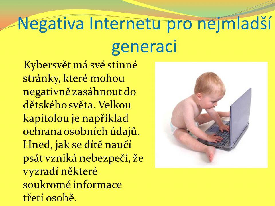 Negativa Internetu pro nejmladší generaci