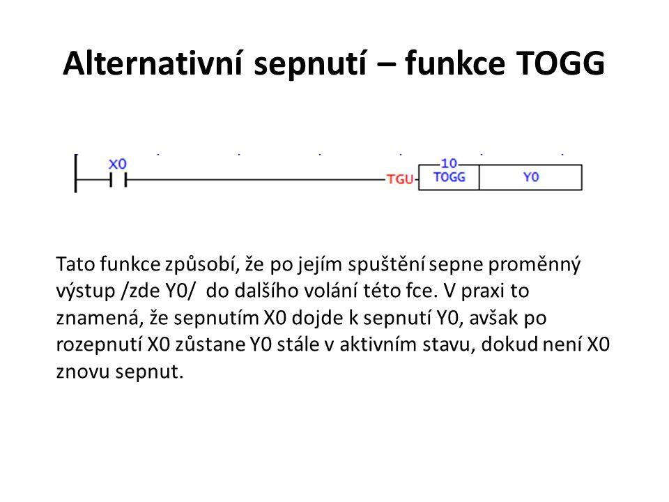Alternativní sepnutí – funkce TOGG
