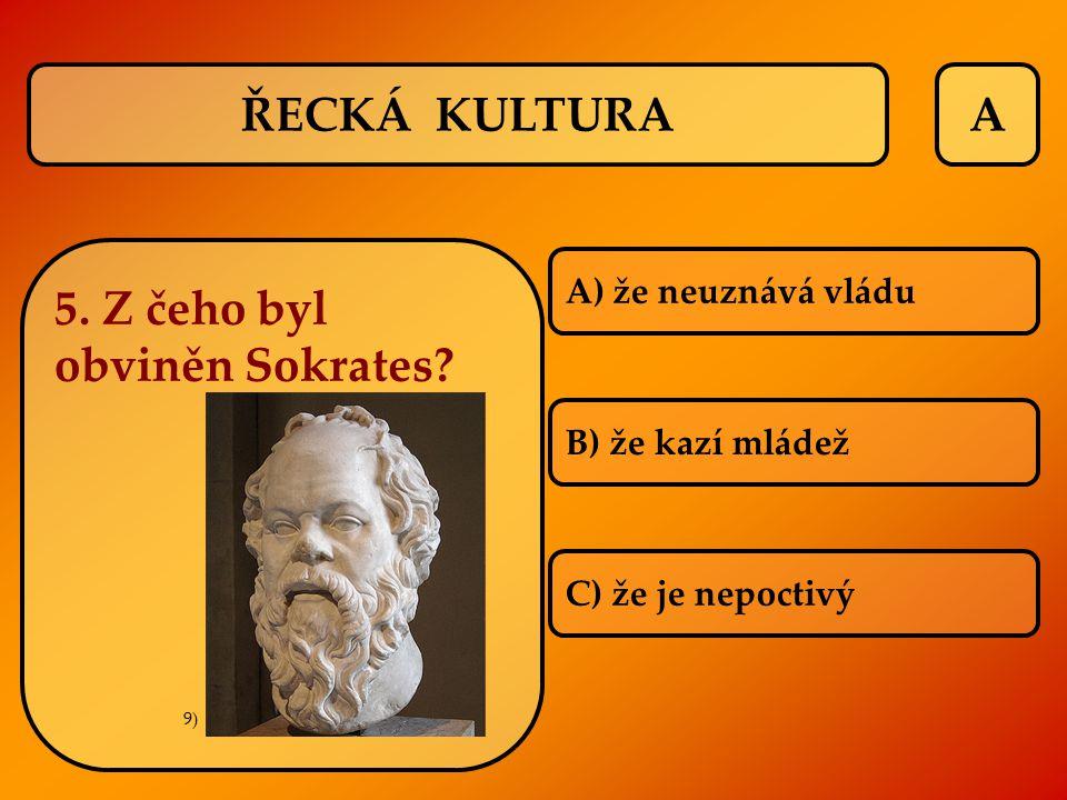 5. Z čeho byl obviněn Sokrates