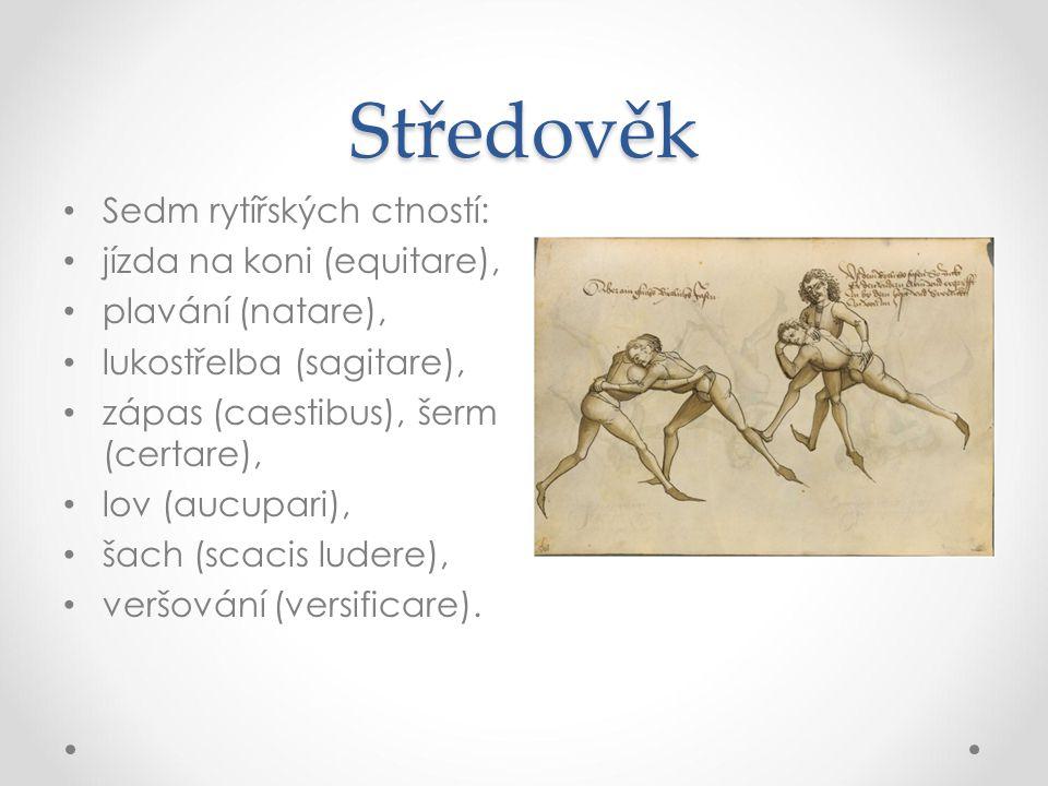 Středověk Sedm rytířských ctností: jízda na koni (equitare),