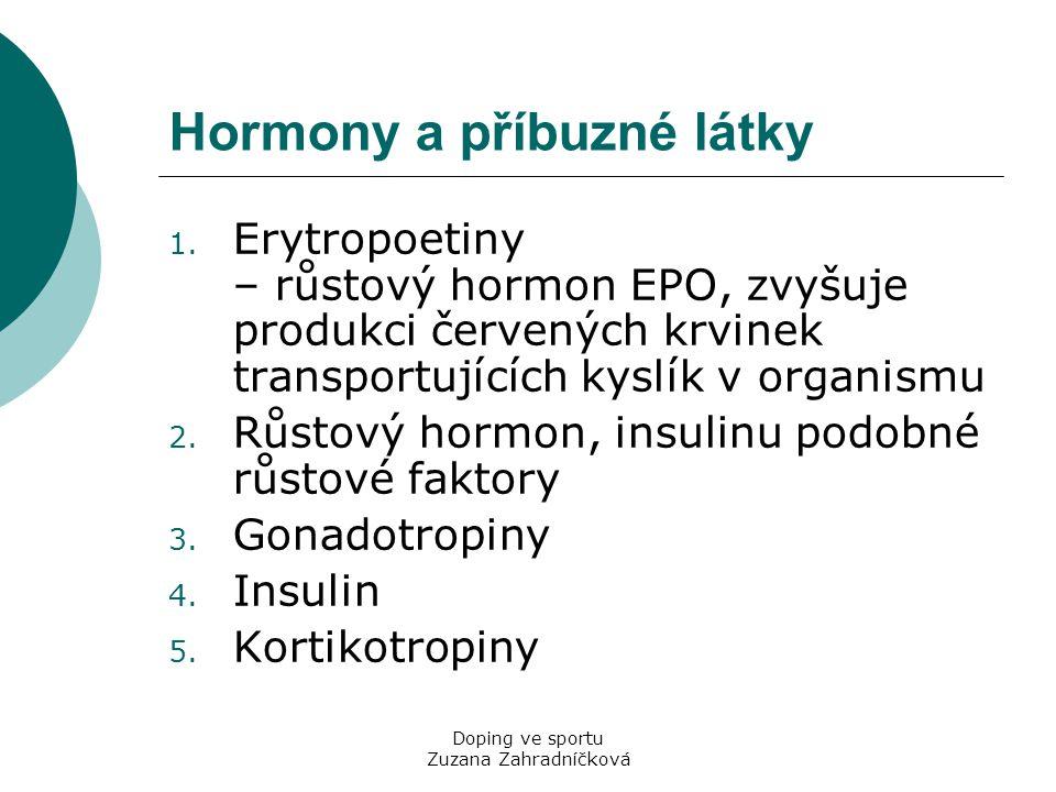 Hormony a příbuzné látky