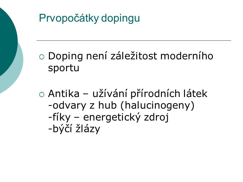 Prvopočátky dopingu Doping není záležitost moderního sportu