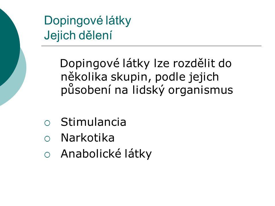 Dopingové látky Jejich dělení