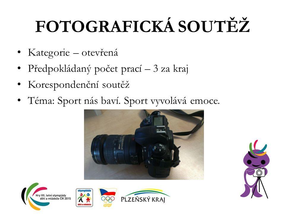 FOTOGRAFICKÁ SOUTĚŽ Kategorie – otevřená