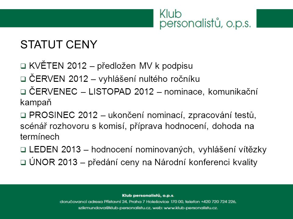 STATUT CENY KVĚTEN 2012 – předložen MV k podpisu