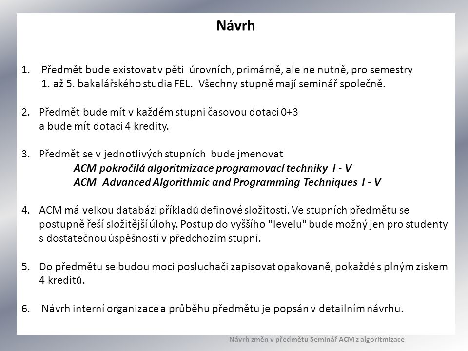 Návrh změn v předmětu Seminář ACM z algoritmizace