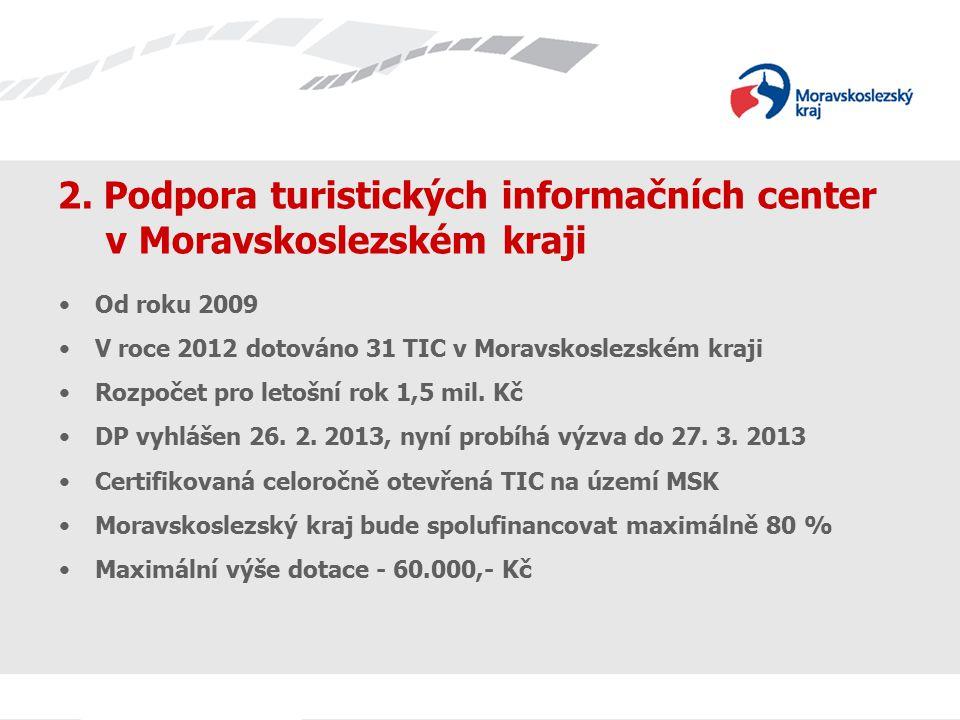 2. Podpora turistických informačních center v Moravskoslezském kraji