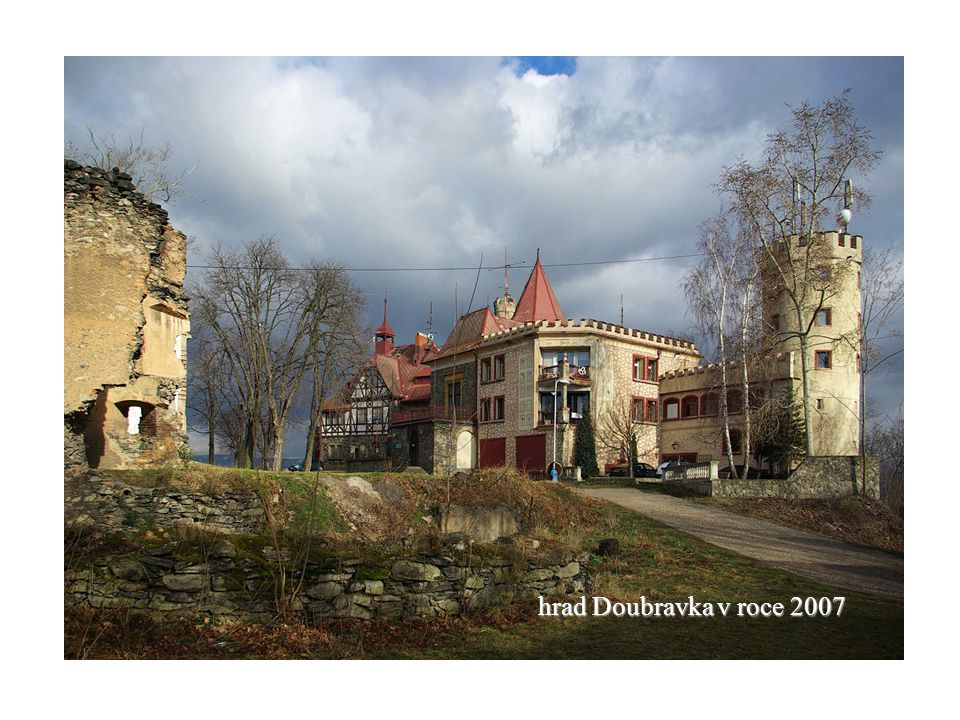 hrad Doubravka v roce 2007