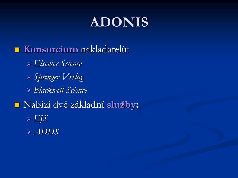 ADONIS Konsorcium nakladatelů: Nabízí dvě základní služby: