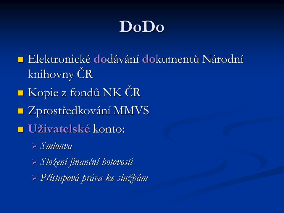 DoDo Elektronické dodávání dokumentů Národní knihovny ČR