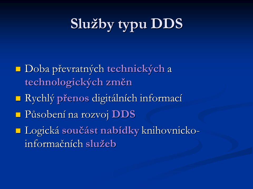 Služby typu DDS Doba převratných technických a technologických změn