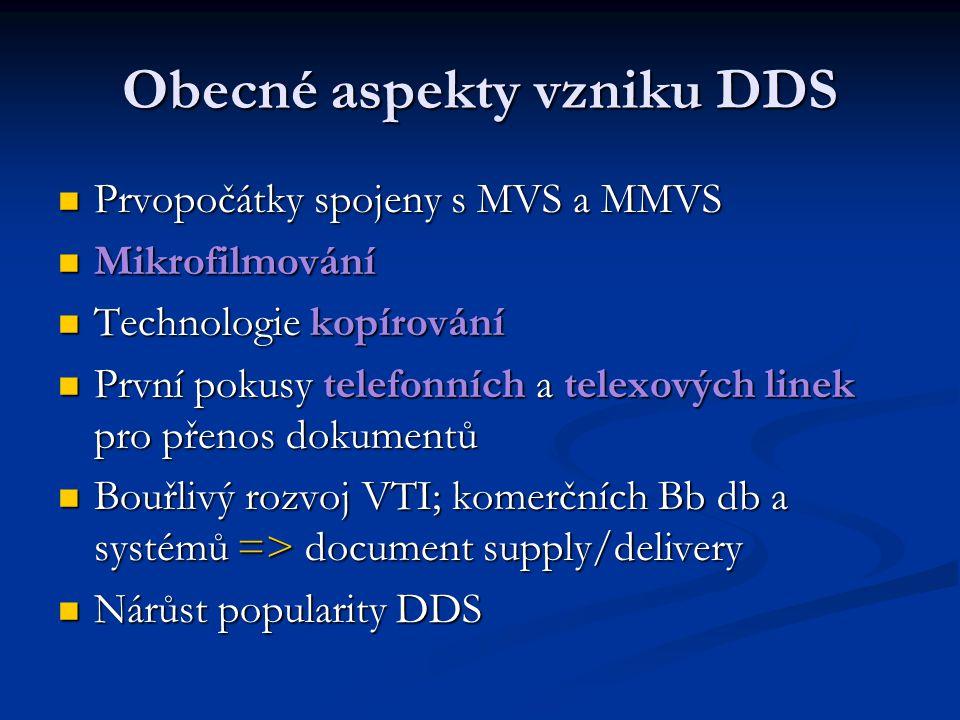 Obecné aspekty vzniku DDS