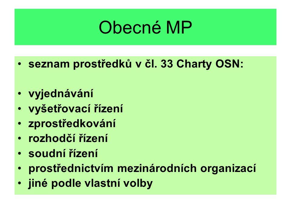 Obecné MP seznam prostředků v čl. 33 Charty OSN: vyjednávání