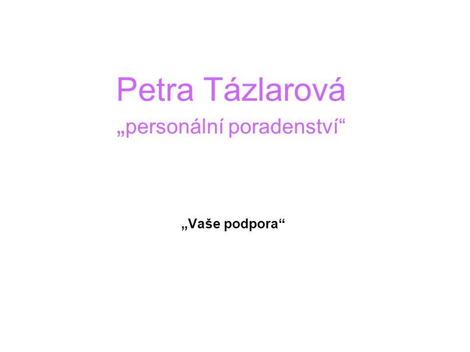 """Petra Tázlarová """"personální poradenství"""