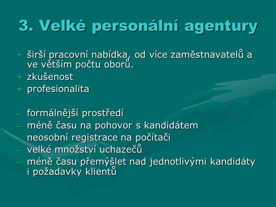 3. Velké personální agentury