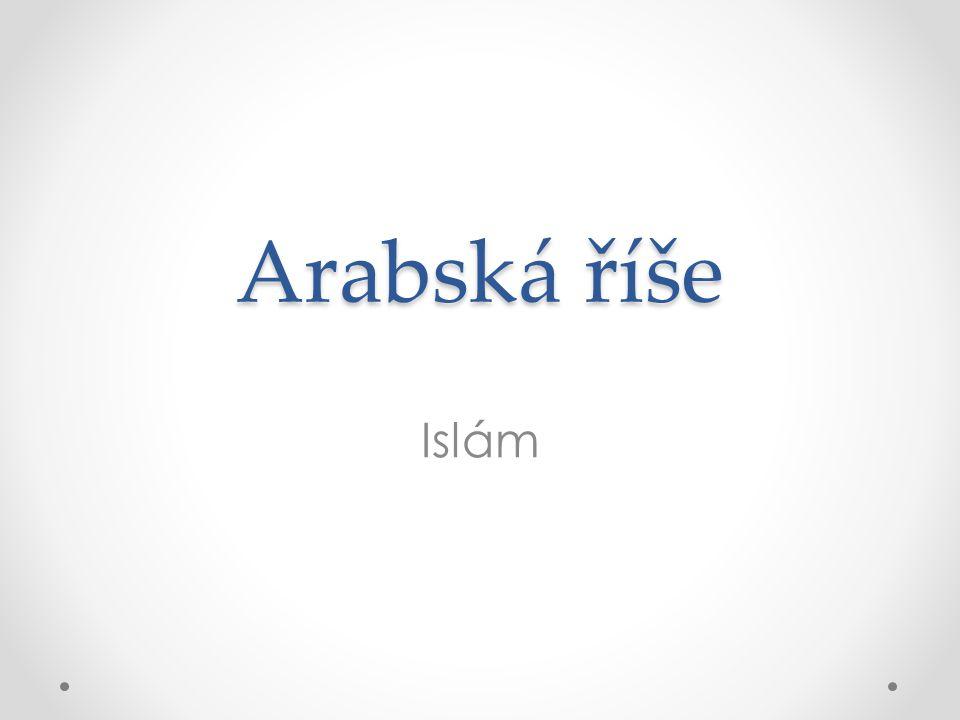 Arabská říše Islám