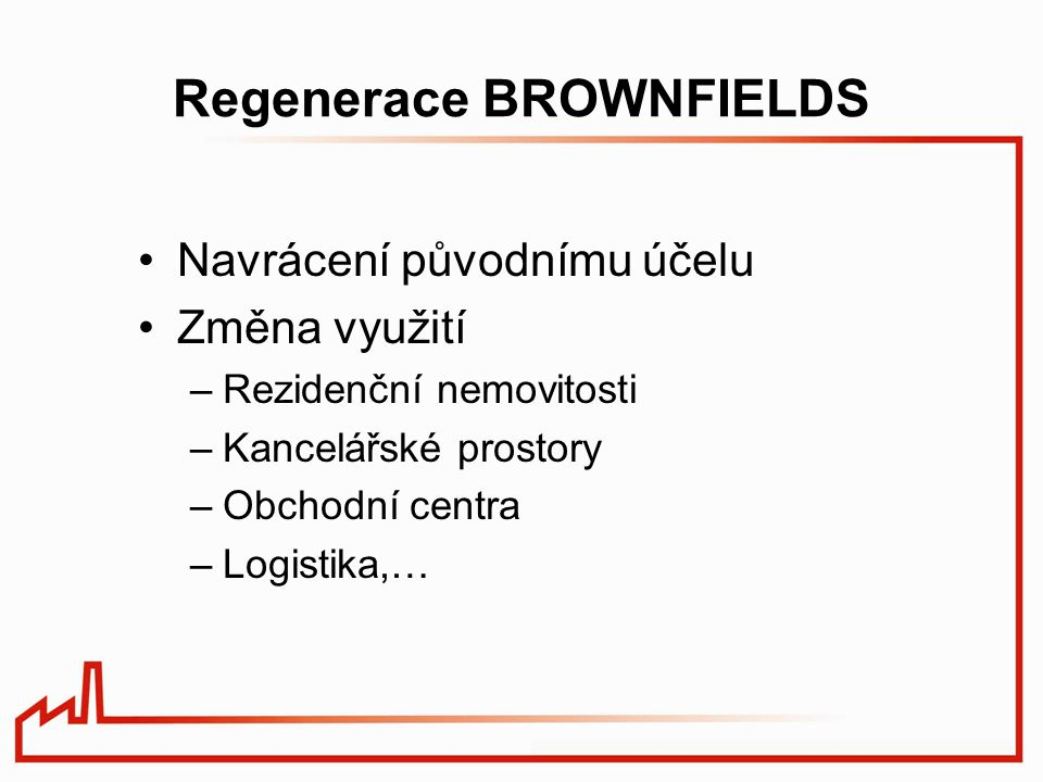 Regenerace BROWNFIELDS