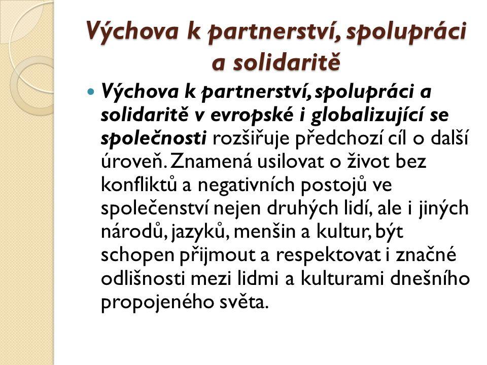 Výchova k partnerství, spolupráci a solidaritě