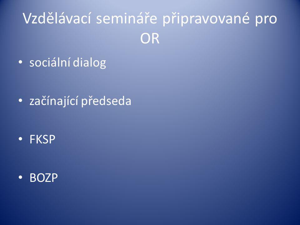 Vzdělávací semináře připravované pro OR