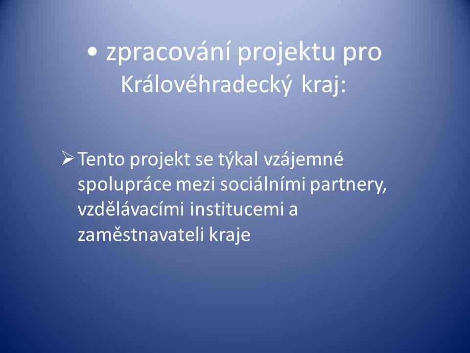zpracování projektu pro Královéhradecký kraj:
