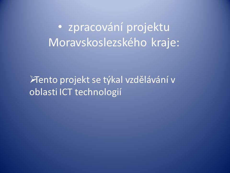 zpracování projektu Moravskoslezského kraje: