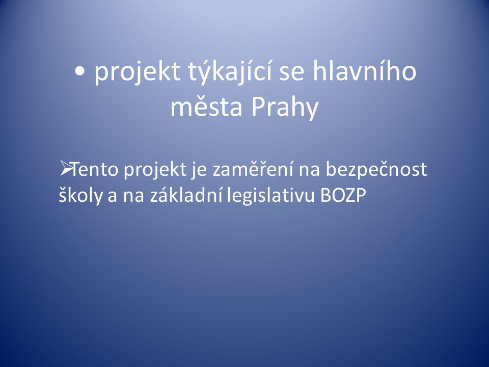 projekt týkající se hlavního města Prahy