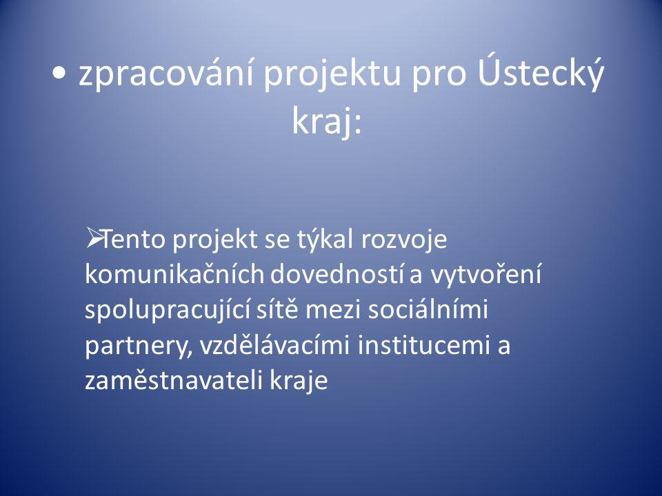 zpracování projektu pro Ústecký kraj: