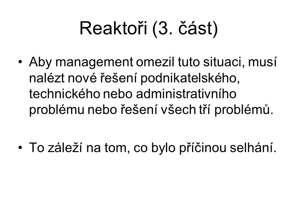 Reaktoři (3. část)