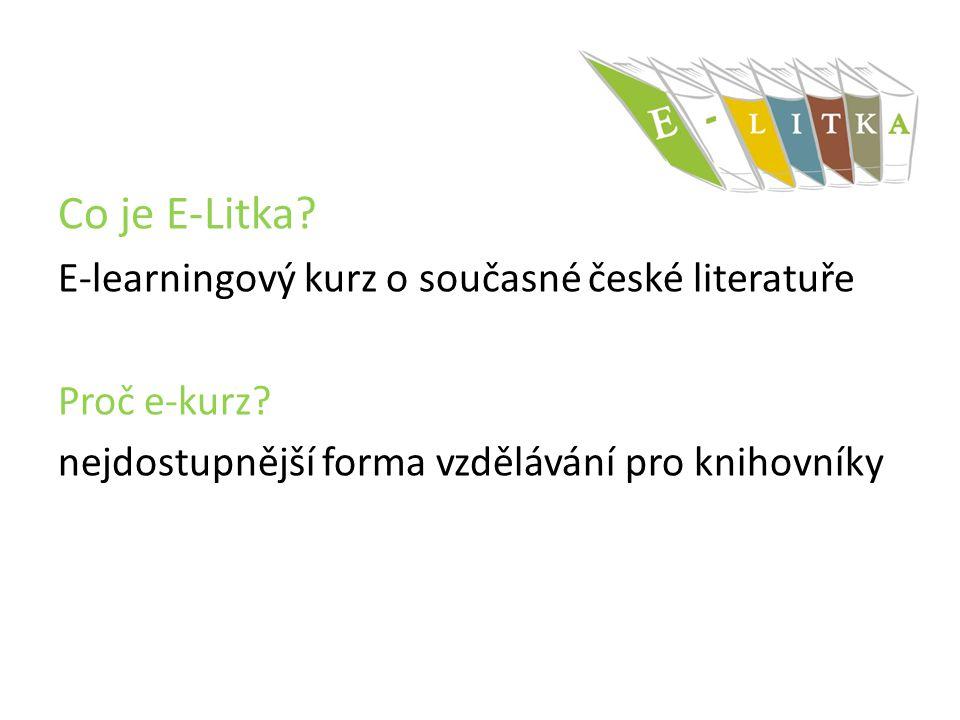 Co je E-Litka E-learningový kurz o současné české literatuře